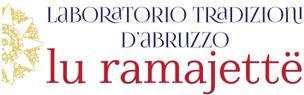 Tradizioni d'Abruzzo – lu ramajette